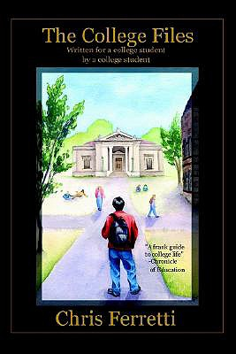 Image for COLLEGE FILES: Written for a College Student by a