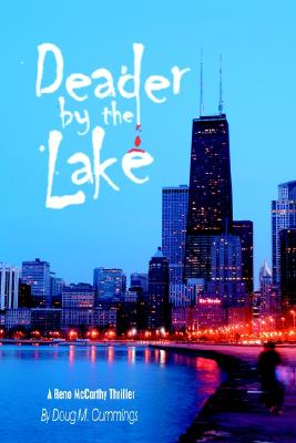 Image for DEADER BY THE LAKE: A Reno McCarthy Thriller
