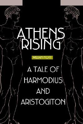Image for Athens Rising: A tale of Harmodius and Aristogiton