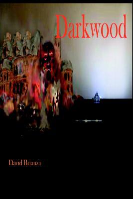 Darkwood, Brianza, David