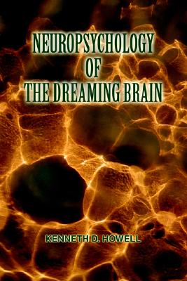 Image for Neuropsychology of the Dreaming Brain