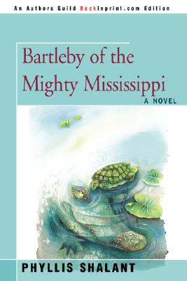 Image for Bartleby of the Mighty Mississippi
