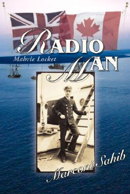 Radio Man: Marconi Sahib, LOCKET, Mahrie