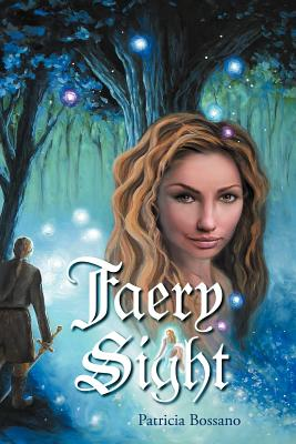 Image for FAERY SIGHT : A NOVEL