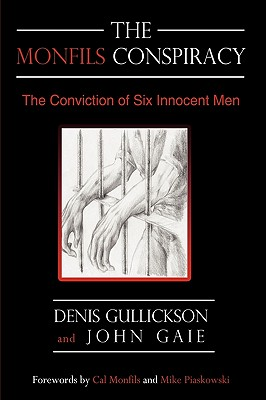 Image for Monfils Conspiracy: The Conviction of Six Innocent Men