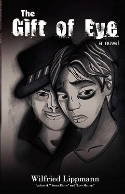 Image for The Gift of Eye: A Novel