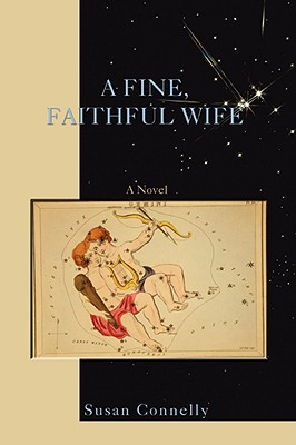 A FINE, FAITHFUL WIFE, Susan Connelly