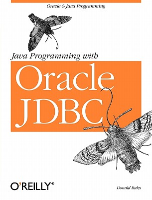 Java Programming with Oracle JDBC, Bales, Donald