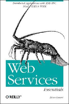 Web Services Essentials (O'Reilly XML), Cerami, Ethan