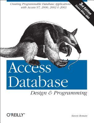 Access Database Design & Programming (3rd Edition), Roman, Steven