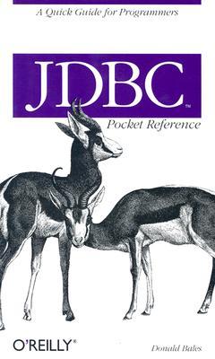 JDBC Pocket Reference, Bales, Donald