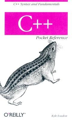 C++ Pocket Reference, Kyle Loudon