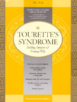 Image for Tourette's Syndrome: Finding Answers & Getting Help (Patient Centered Guides)