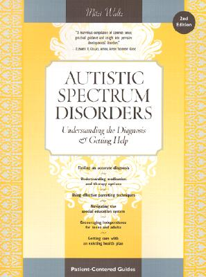 Image for Autistic Spectrum Disorders: Understanding the Diagnosis and Getting Help (2nd Edition)