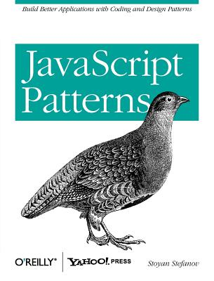 Image for JavaScript Patterns: Build Better Applications with Coding and Design Patterns