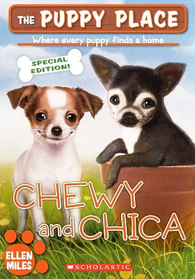 Chewy And Chica (Turtleback School & Library Binding Edition) (Puppy Place), Miles, Ellen