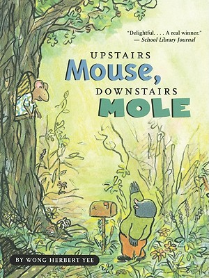 Image for Upstairs Mouse, Downstairs Mole (Turtleback School & Library Binding Edition) (Mouse & Mole (PB))
