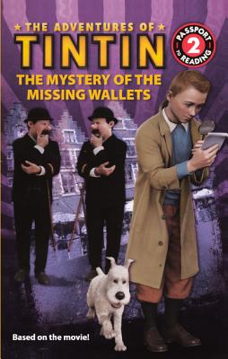 The Mystery Of The Missing Wallets (Turtleback School & Library Binding Edition) (Adventures of Tintin Reader), Mayer, Kirsten