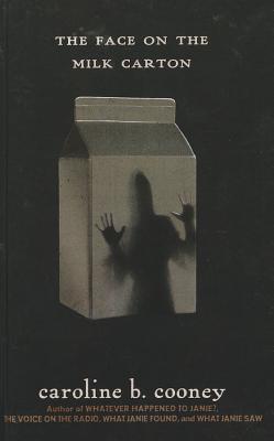 The Face On The Milk Carton (Turtleback School & Library Binding Edition), Cooney, Caroline B.