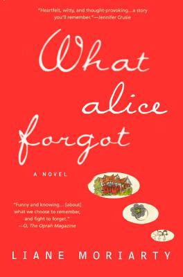 What Alice Forgot (Turtleback School & Library Binding Edition), Moriarty, Liane