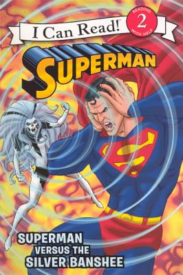 Superman Versus The Silver Banshee (Turtleback School & Library Binding Edition) (I Can Read! - Level 2), Lemke, Donald