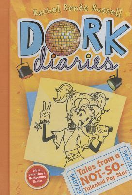 Tales From A Not-So-Talented Pop Star (Turtleback School & Library Binding Edition) (Dork Diaries), Russell, Rachel Renee