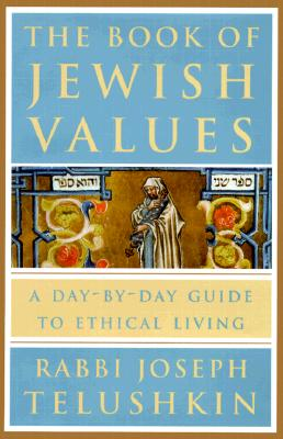 Image for Book of Jewish Values: A Day-By-Day Guide to Ethical Living