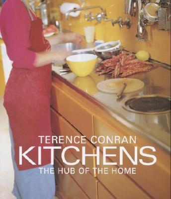 Image for Terence Conran Kitchens: The Hub of the Home
