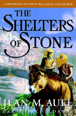 The Shelters of Stone (Earth's Children, Book 5), Jean M. Auel