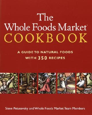 Image for The Whole Foods Market Cookbook