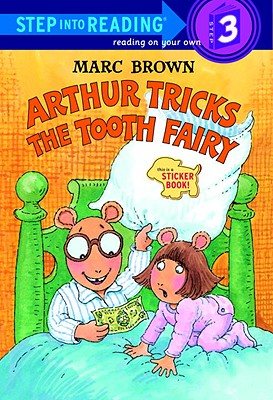 Arthur Tricks The Tooth Fairy (Turtleback School & Library Binding Edition) (Step Into Reading Sticker Books), Brown, Marc