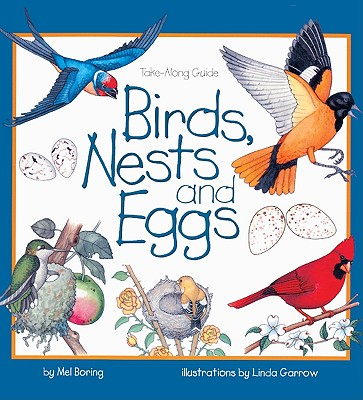 Birds, Nests, And Eggs (Turtleback School & Library Binding Edition), Boring, Mel