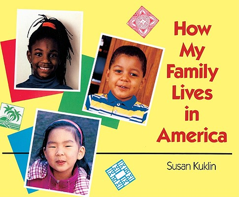 How My Family Lives In America (Turtleback School & Library Binding Edition), Kuklin, Susan