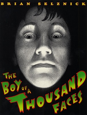 Image for The Boy Of A Thousand Faces (Turtleback School & Library Binding Edition)