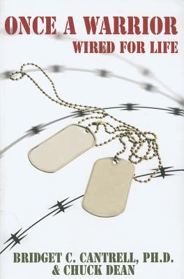Image for Once a Warrior: Wired For Life