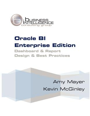 Image for Oracle BI Enterprise Edition - Dashboard & Report - Design & Best Practices
