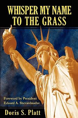 Whisper My Name to the Grass, Platt, Doris S.