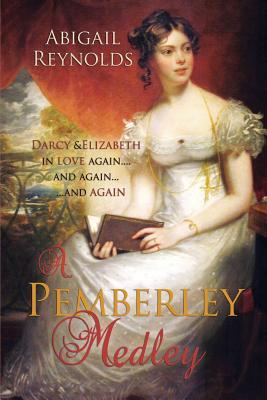 Image for A Pemberley Medley: Five Pride & Prejudice Variations