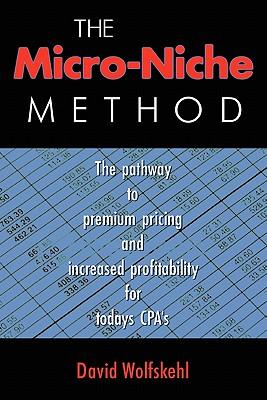The Micro Niche Method, Wolfskehl, Mr. David