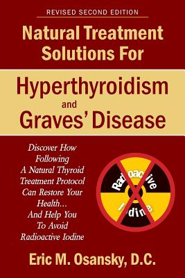 Image for Natural Treatment Solutions for Hyperthyroidism and Graves' Disease 2nd Edition