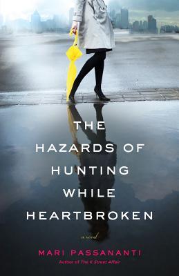The Hazards of Hunting While Heartbroken, Passananti, Mari