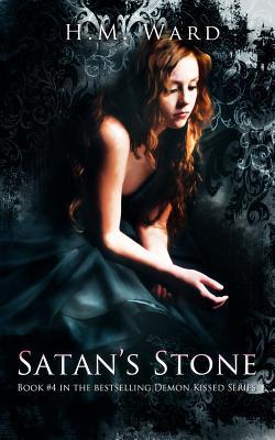 Satan's Stone: Demon Kissed, Ward, H.M.