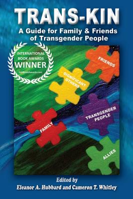 Image for Trans-Kin: A Guide for Family and Friends of Transgender People