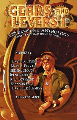 Image for Gears and Levers 1: A Steampunk Anthology (Volume 1)
