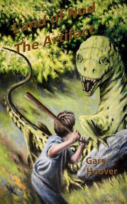Land of Nod, The Artifact (Land of Nod Trilogy) (Volume 1), Hoover, Gary