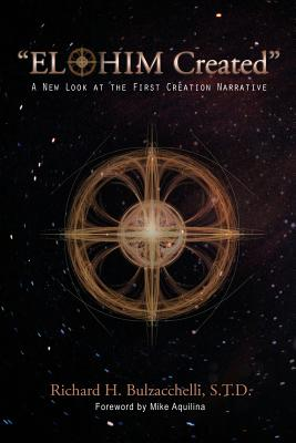 """Image for """"Elohim Created"""": A New Look at the First Creation Narrative"""