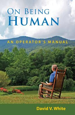 Image for On Being Human: An Operator's Manual
