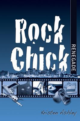 Image for Rock Chick Renegade #4 Rock Chick