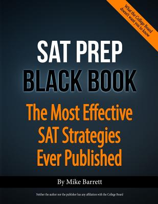 Image for SAT Prep Black Book - 2015 Edition: The Most Effective SAT Strategies Ever Published
