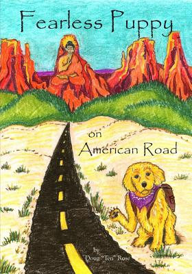 """Fearless Puppy on American Road, Rose, Doug """"Ten"""""""